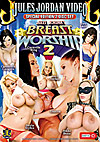 Breast Worship 2 - Special Edition 2 Disc Set