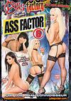 Ass Factor 6