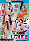 True Anal Love 2 - 2 Disc Set