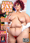 I Like Fat Girls 4