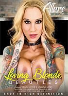 Loving Blonde Beauties