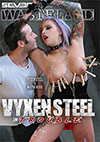 Vyxen Steel In Trouble