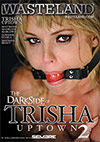 The Dark Side Of Trisha Uptown 2