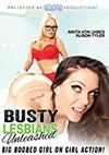 Busty Lesbians Unleashed