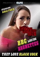 BBC Loving Brunettes