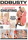 Caught Cheating