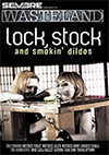 Lock Stock And Smokin Dildos