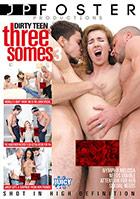 Dirty Teen Threesomes 3