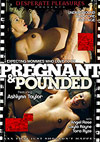 Pregnant & Pounded