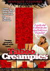 Taboo Creampies