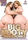 Big Booty Threesomes - 5 Disc Set - 20h