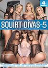 Squirt Divas 5 - 4 Stunden