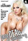 Drop Dead Gorgeous 3 - 4 Stunden