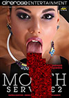 Mouth Service 2