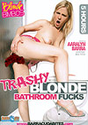 Trashy Blonde Bathroom Fucks - 5 Stunden