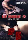 Sex Club Le Code 2
