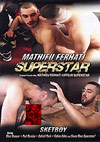 Mathieu Ferhati Superstar