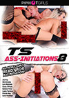 TS Ass-Initiations 8