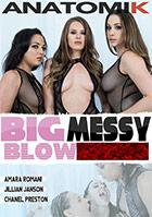 Big Messy Blowbang