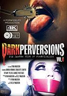 Dark Perversions 4 - 2 Disc Set