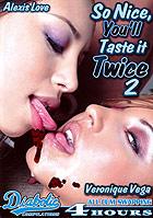 So Nice, You'll Taste It Twice 2