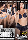My Stepdaughter Squirts 3