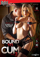 Bound To Cum 3 - 2 Disc Set