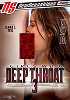 Girls Who Deep Throat 3 - 2 Disc Set