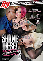 Shane Diesel At Your Cervix 2 - 2 Disc Set