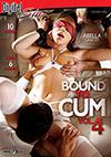 Bound To Cum 4 - 2 Disc Set