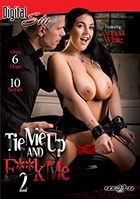Tie Me Up And Fuck Me 2 - 2 Disc Set