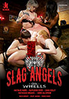 Slag Angels On Wheels