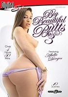 Big Beautiful Butts 3 - 2 Disc Set