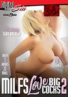 MILFs Love Big Dicks 2 - 2 Disc Set