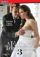 A Father's Temptations 3 - 2 Disc Set