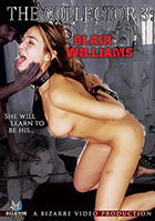 The Collector 3: Blair Williams