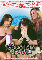A Mommy Fixation