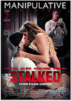 Stalked: Fathers Stalking Daughters