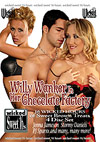 Willy Wanker In Her Chocolate Factory - 4 DVDs