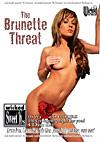 The Brunette Threat - 4 Disc Set - 16h