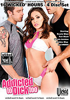 Addicted To Dick Too - 4 Disc Set - 16 Stunden