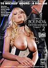 Bound & Determined 2 - 4 Disc Set - 16h