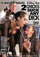 2 Chicks Suck Any Dick - 4 Disc Set - 16h