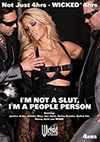 I'm Not A Slut I'm A People Person