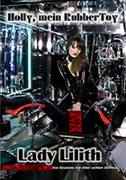 Lady Lillith: Holly. mein Rubber Toy