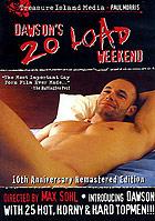 Dawson\'s 20 Load Weekend
