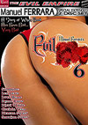 Evil Anal 6 - Special Extended 2 Disc Set