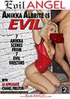 Anikka Albrite Is Evil - 2 Disc Set