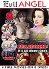 Belladonna: It's All About Cock - 8 Disc Set