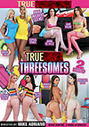 True Anal Threesomes - 2 Disc Set